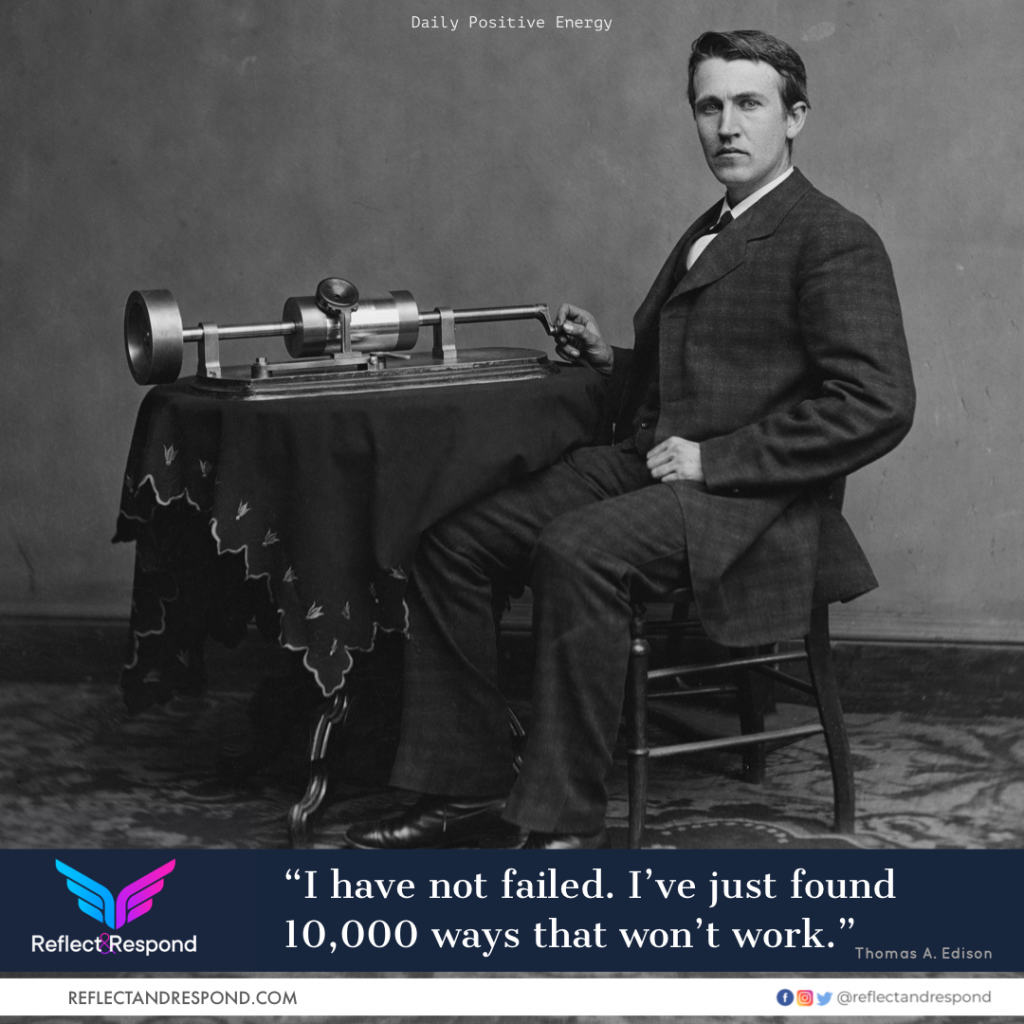 Edison I have not failed