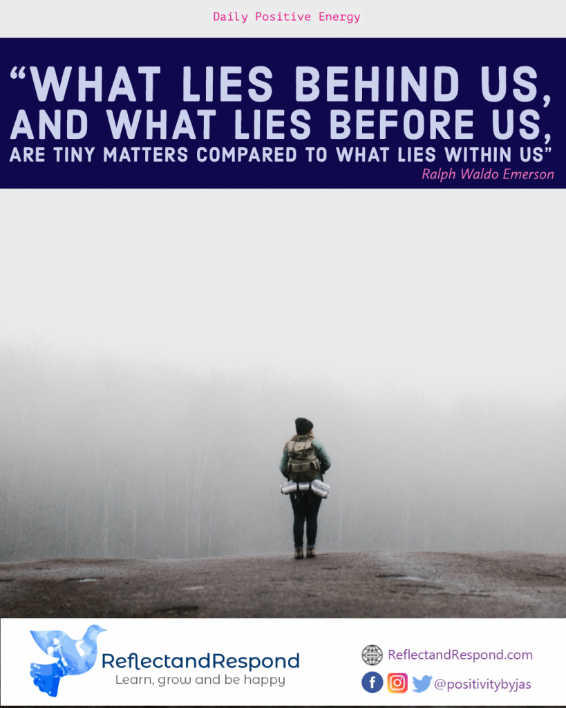 Positive inspirational quotes what lies within us