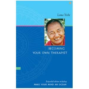 lama Yeshe becoming your own therapist