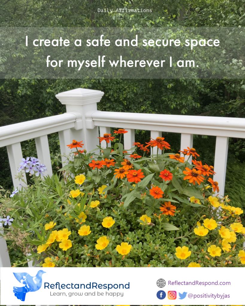 Postive daily Affirmation i create safe