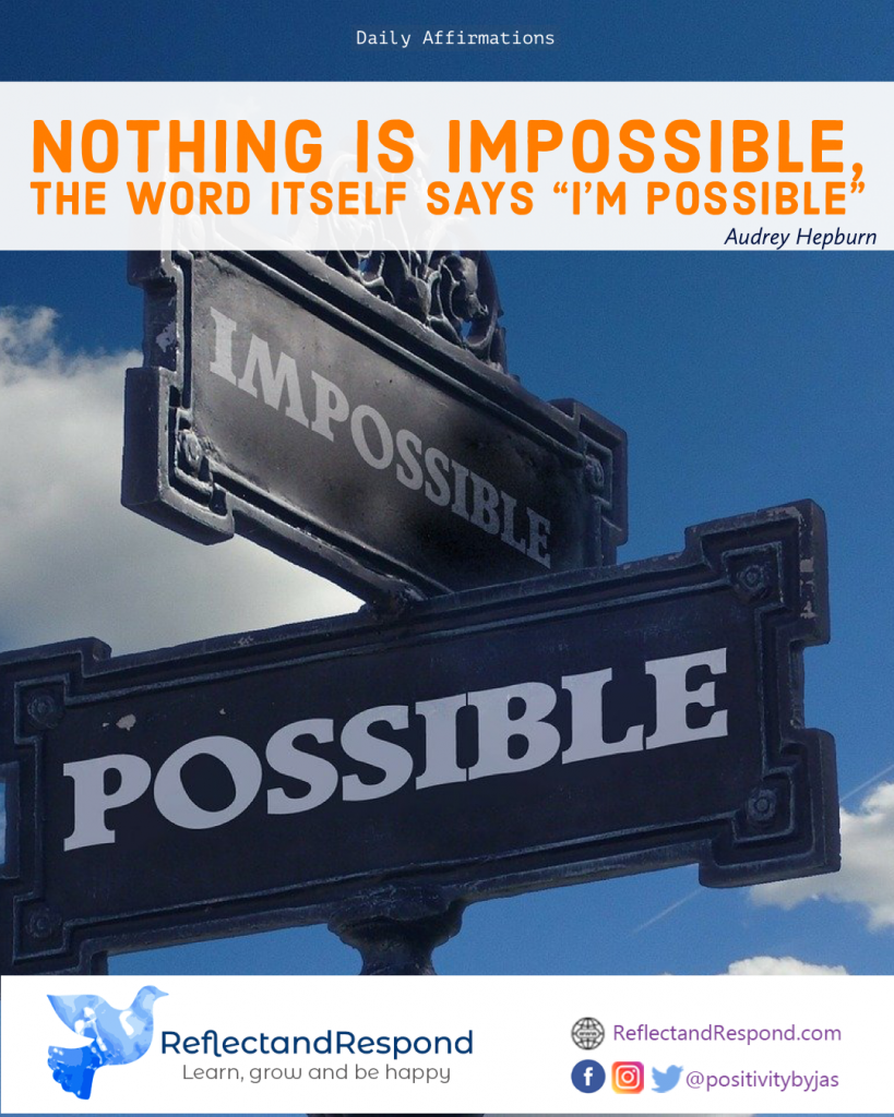 daily positive quote impossible possible
