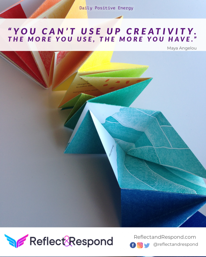 Maya Angelou: Creativity Quote