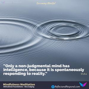 MINDFULNESS ATTITUDINAL FOUNDATIONS Non Judgement