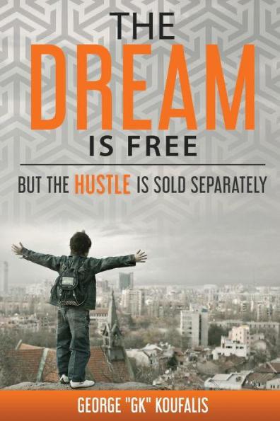 Dream is Free Hustle