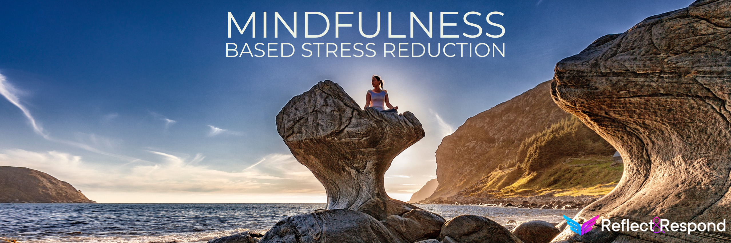 what is mindfulness based stress reduction MBSR