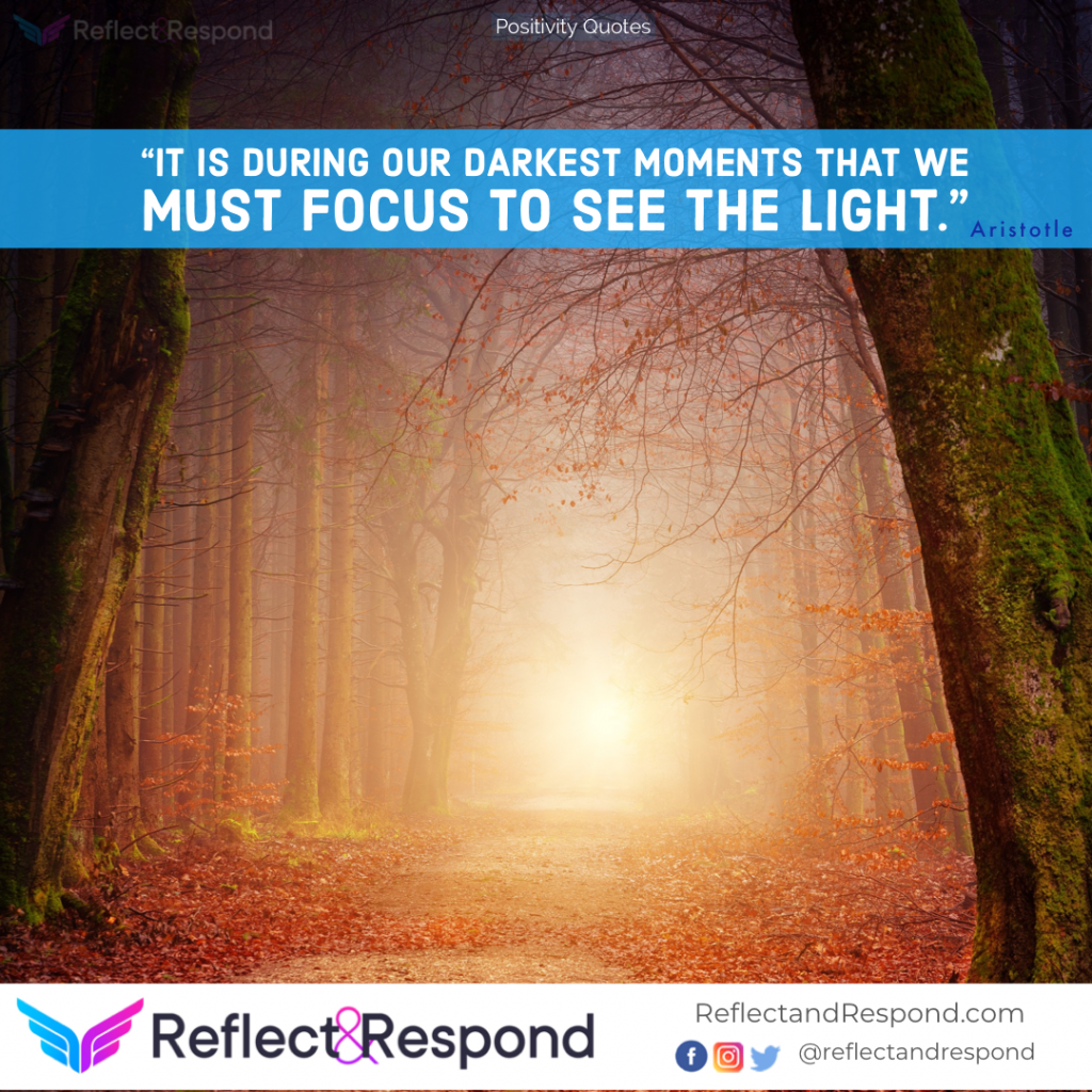 Positive Quotes Aristotle : Must focus on Light