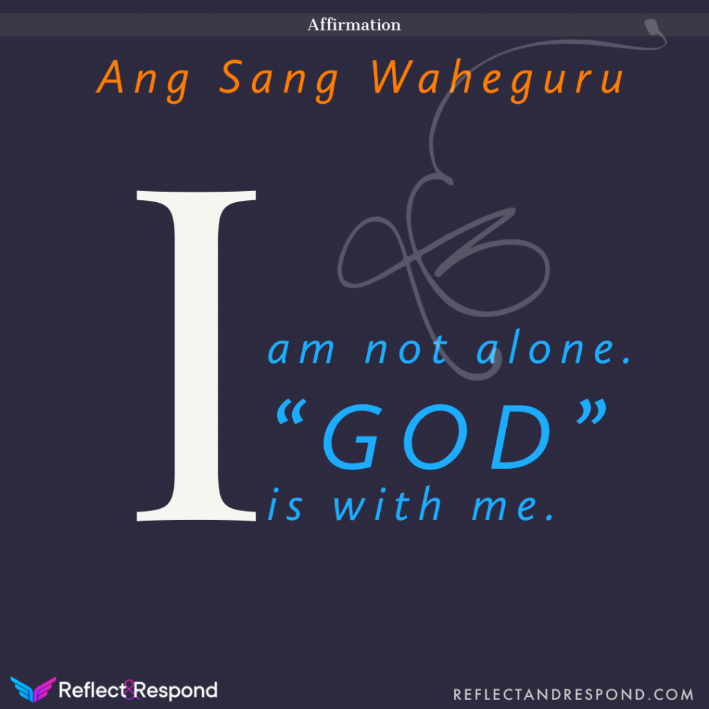 affirmation I am not alone, God is with me