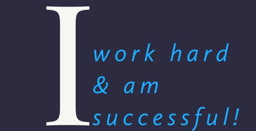 affirmation I work hard and am successful