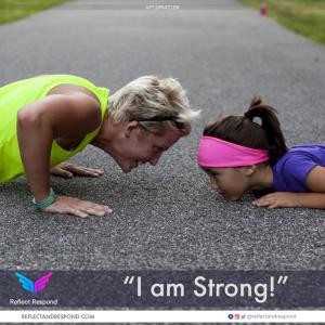 Affirmation: I am strong