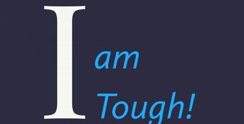 Affirmation I am Tough