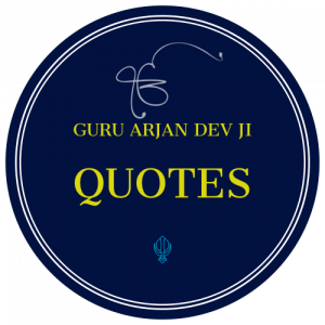 Guru Arjan Dev Ji Quotes Sikh