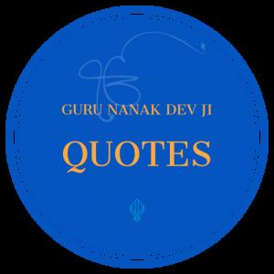 Guru Nanak Dev Ji Quotes