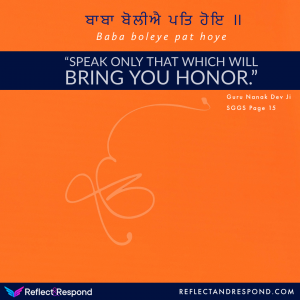 Guru Nanak Speak only that brings you honor