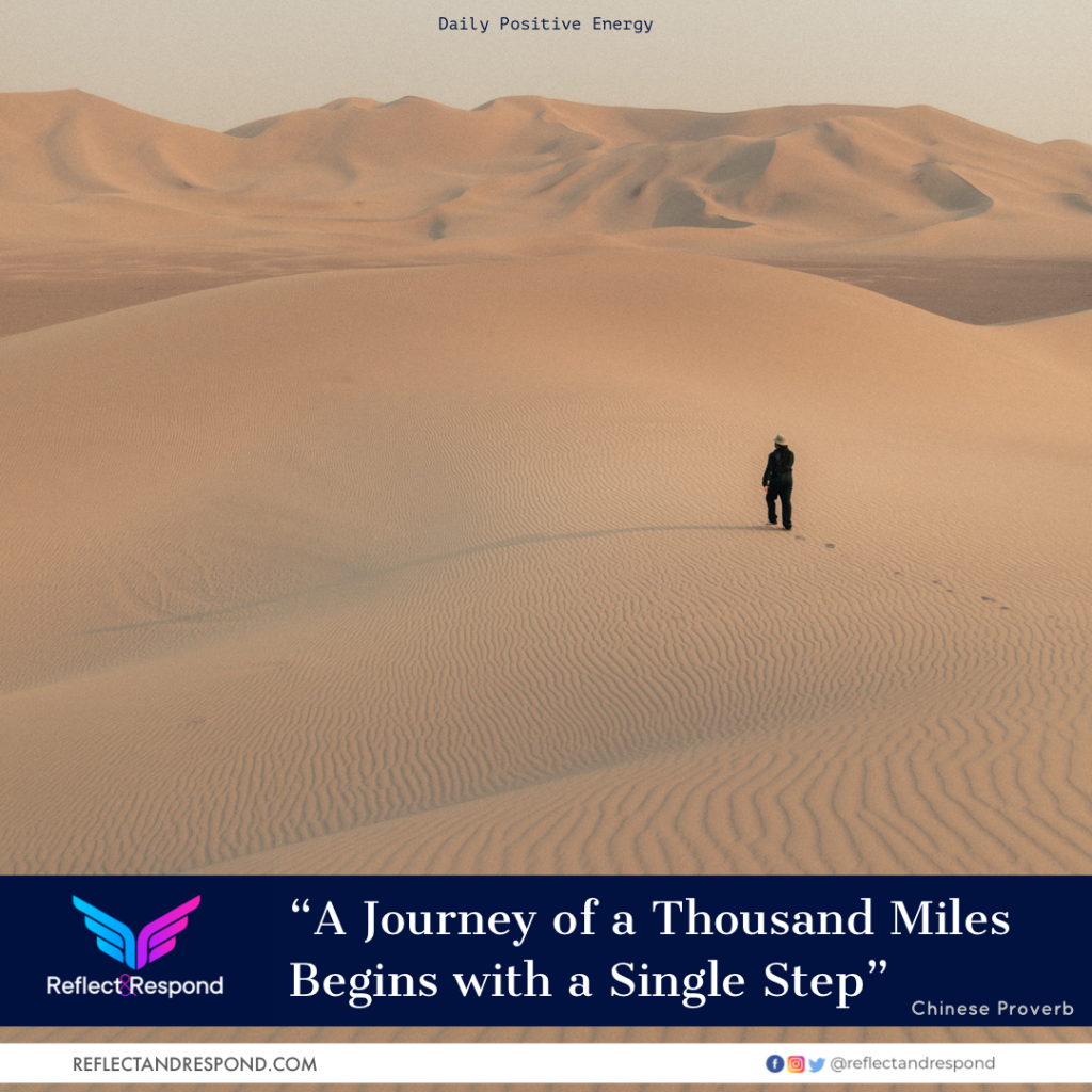 A journey of a thousand miles begins with step one