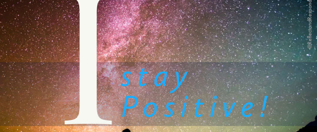 Affirmation I stay positive