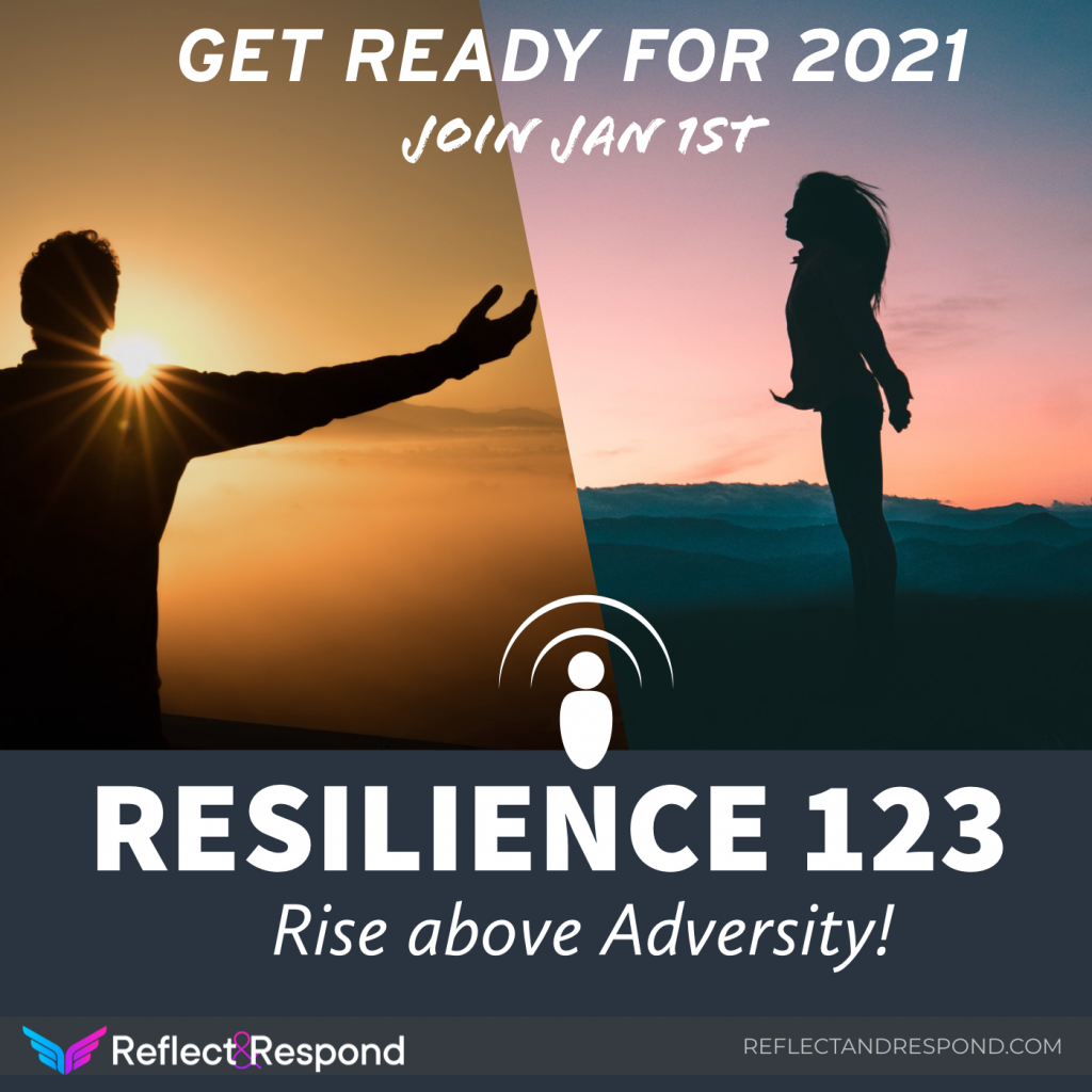 RESILIENCE 123 - Rise above Adversity