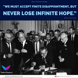 Never lose infinite HOPE - Dr. King
