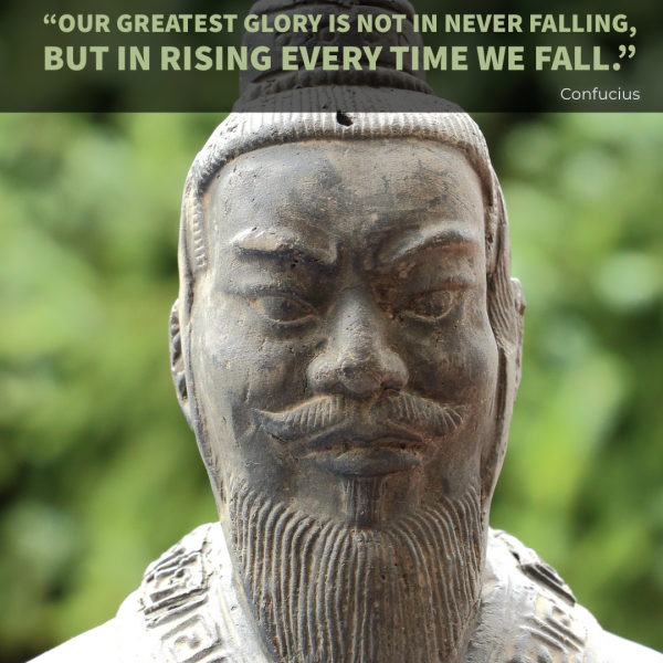 Confucius quote Our greatest glory