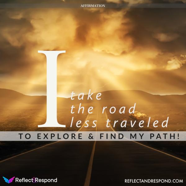 I take the road less traveled to explore