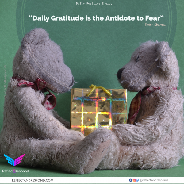 Robin Sharma Gratitude is antidote to Fear