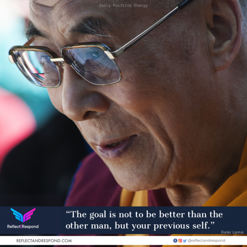 Dalai Lama: The Goal is not to be better than other man