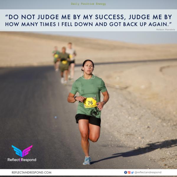 Nelson Mandela: Do not judge me by success