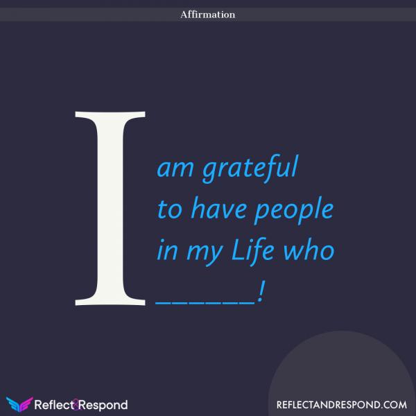 Daily positive Affirmation i am grateful