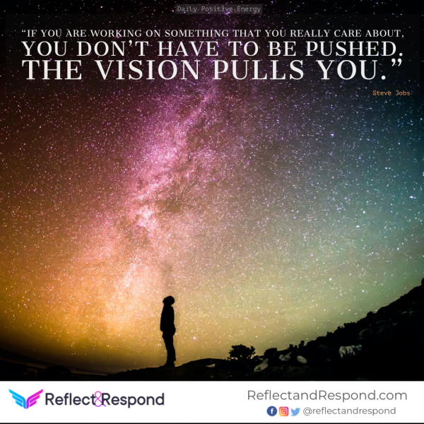 Steve Jobs quote Vision pulls you
